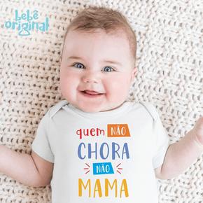 body-quem-nao-chorar-nao-mama-bebes