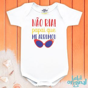 body-bebe-nao-ria-papai-que-me-arrumou-manga-curta-H